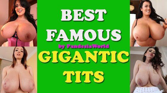 20 Best Famous Gigantic Tits Women